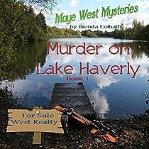 MURDER ON LAKE HAVERLY: MAYE WEST MYSTERIES