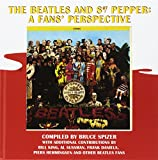 img - for The Beatles and Sgt. Pepper: A Fans' Perspective book / textbook / text book