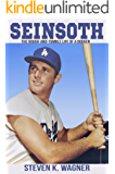 Seinsoth: The Rough-and-Tumble Life of a Dodger