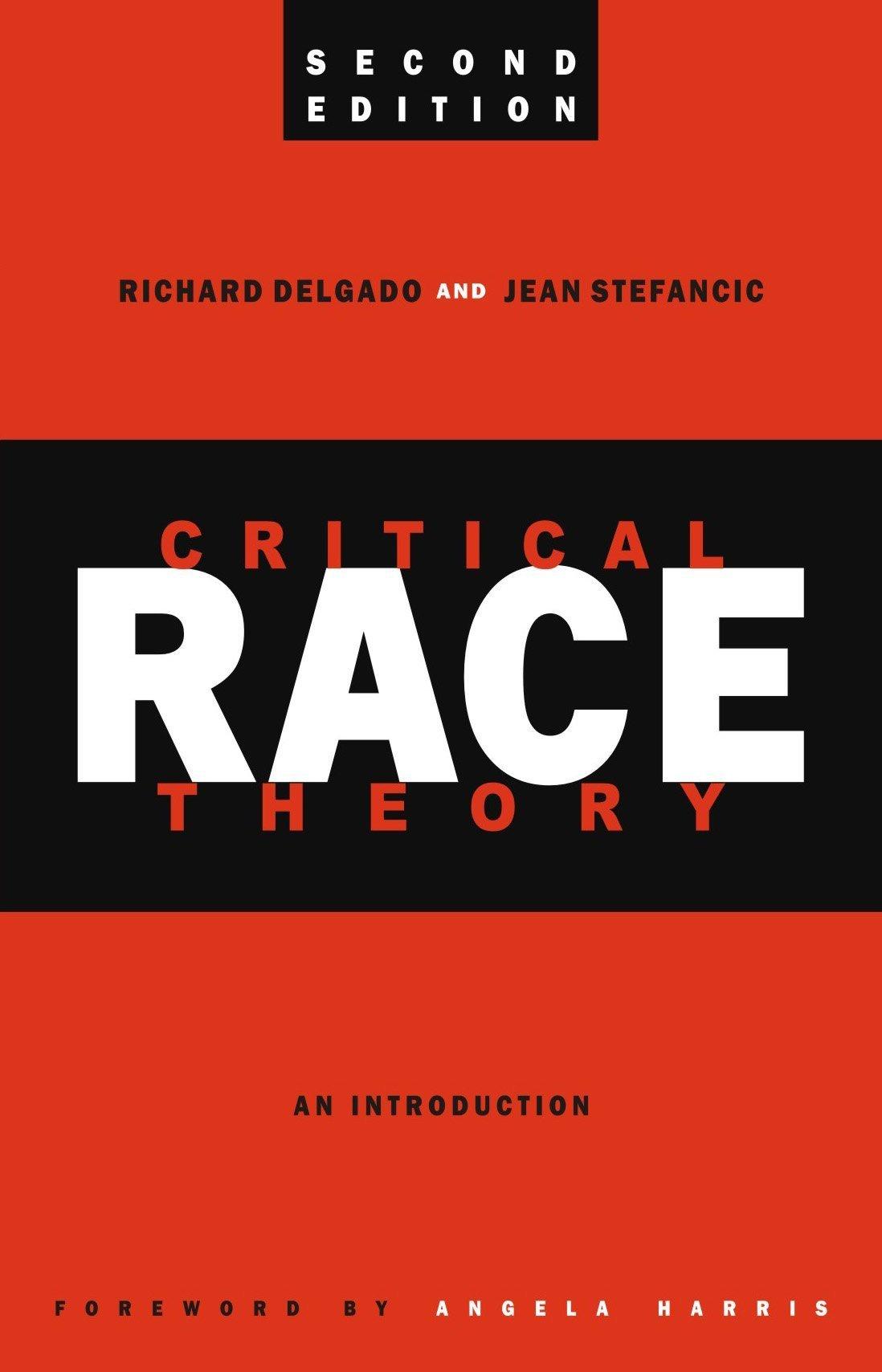 Critical Race Theory: An Introduction: Richard Delgado, Jean ...