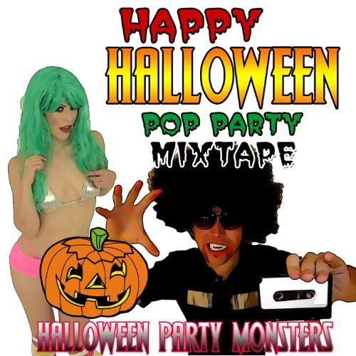 Happy Halloween Pop Party Mixtape [Clean]