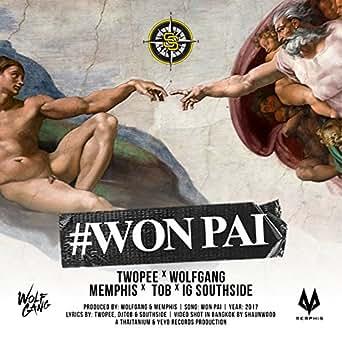 วนไป by IG, T O B Southside, Wolfgang, Memphis Twopee on