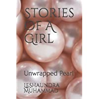 Stories Of A Girl: Unwrapped Pearl