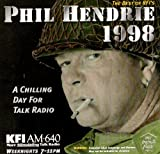 The Best of KFI's Phil Hendrie 1998: A Chilling Day for Talk Radio