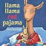 Llama Llama Red Pajama | Anna Dewdney