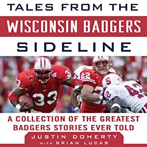 Tales from the Wisconsin Badgers Sideline Audiobook