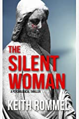 The Silent Woman: A Psychological Thriller (Thanatology Book 4) Kindle Edition
