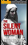 The Silent Woman: A Psychological Thriller (Thanatology Book 4)