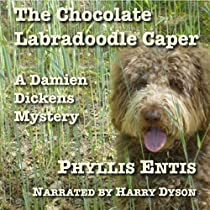 THE CHOCOLATE LABRADOODLE CAPER: DAMIEN DICKENS MYSTERIES, BOOK 3