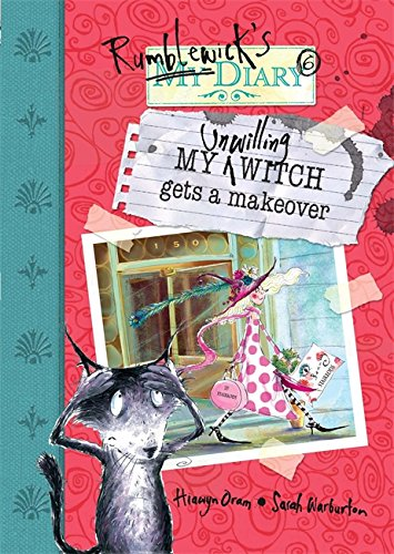 My Unwilling Witch Gets a Makeover (Rumblewick (Halloween Makeover London)