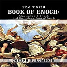 The Third Book of Enoch Audiobook by Joseph B. Lumpkin Narrated by Dennis Logan