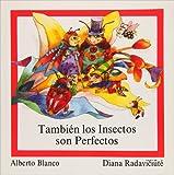 Tambien Los Insectos Son Perfectos, Alberto Blanco, 9684940548