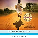 An Ex-Mas Feast (A Story from Say You're One of Them) | Uwem Akpan