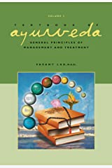 Textbook of Ayurveda, Volume Three: General Principles of Management and Treatment Hardcover