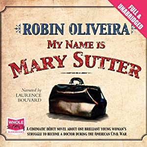 My Name is Mary Sutter Audiobook