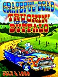 Grateful Dead: Truckin' Up To Buffalo