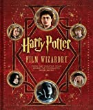 """""""Harry Potter Film Wizardry [With Removable Facsimile Reproductions of Props]"""" av Brian Sibley"""