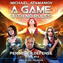 A Game with No Rules: Perimeter Defense, Book 4 Audiobook by Michael Atamanov Narrated by Neil Hellegers