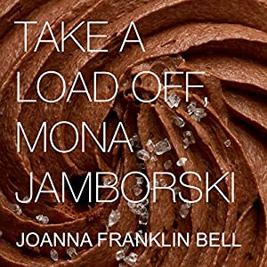 Take a Load Off, Mona Jamborski Audiobook