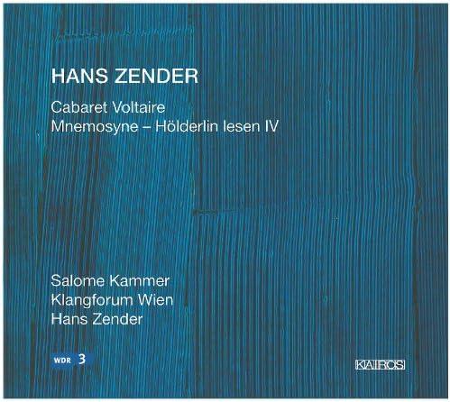 HANS ZENDER: CABARET VOLTAIRE