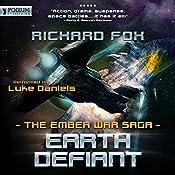 Earth Defiant: The Ember War, Book 4 | Richard Fox