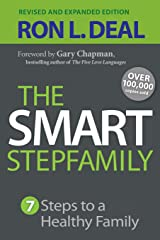 Smart Stepfamily: Seven Steps To A Healthy Family Paperback