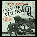 The Hunter Killers Audiobook by Dan Hampton Narrated by John Pruden