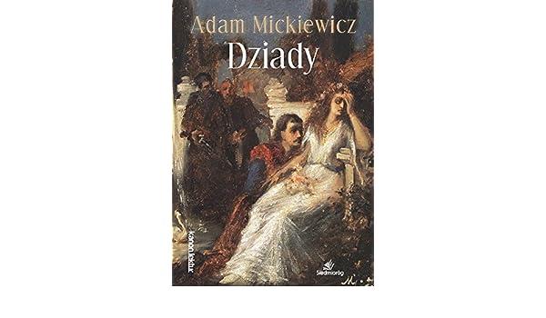 Dziady Amazones Adam Mickiewicz Libros En Idiomas
