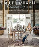 Rachel Ashwell Couture Prairie: and flea market treasures