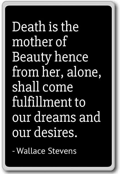 Amazon Com Death Is The Mother Of Beauty Hence From He Wallace