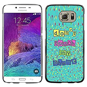 Paccase / SLIM PC / Aliminium Casa Carcasa Funda Case Cover - Touch My Phone Hands Off Text - Samsung Galaxy S6 SM-G920