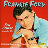 Sea Cruise And Other Hits [ORIGINAL RECORDINGS REMASTERED]