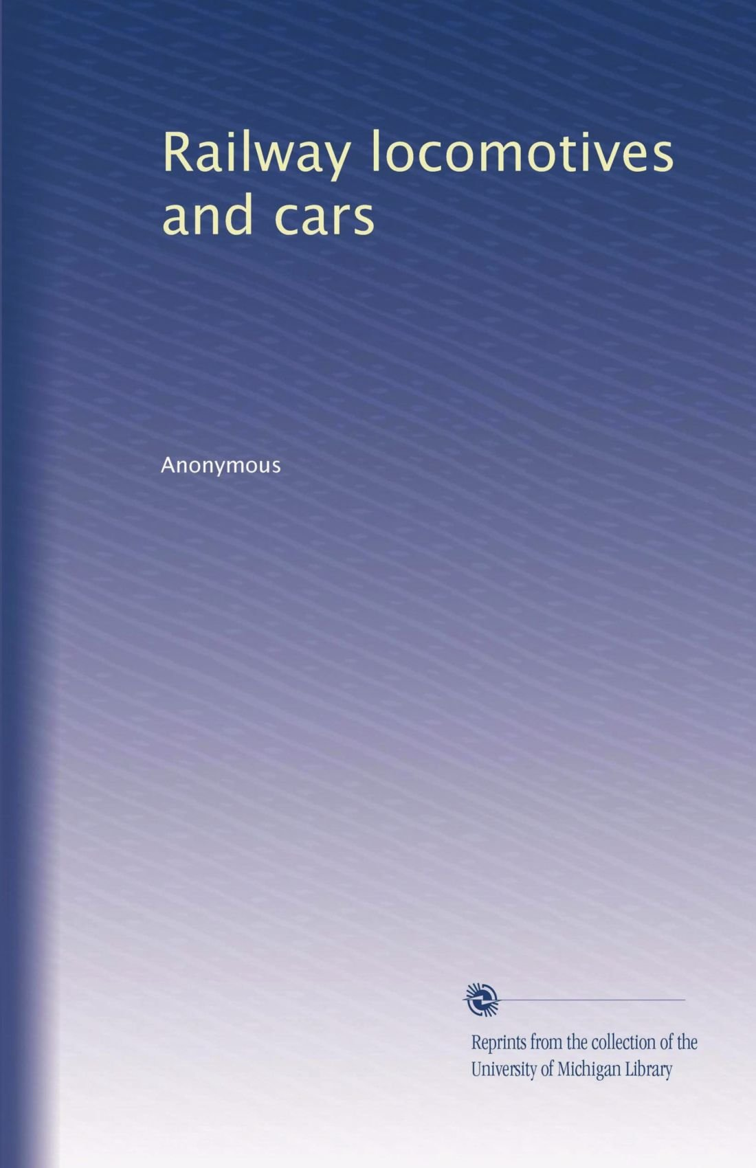 Download Railway locomotives and cars (Volume 8) pdf