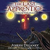Lure of the Dead: The Last Apprentice, Book 10 | Joseph Delaney, Patrick Arrasmith