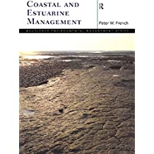 Coastal and Estuarine Management (Routledge Environmental Management)