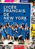 Lycee Francais de New York, Assouline Publishing Staff, 275940465X