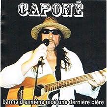 Capone (Jean-Guy Meunier) - Barmaid Emmene Moe Une Autre Biere Vol. 2