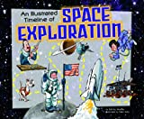 An Illustrated Timeline of Space Exploration, Patricia Wooster, 1404870180