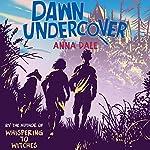 Dawn Undercover | Anna Dale