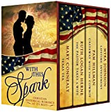 With This Spark, Christian Historical Romance by Four Award-Winning historical authors