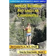 Inverse Between Rectangular Coordinates (Surveying Mathematics Made Simple Book 3)