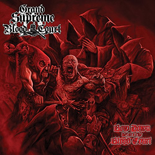 Grand Supreme Blood Court: Bow Down Before the Blood Cour (Audio CD)