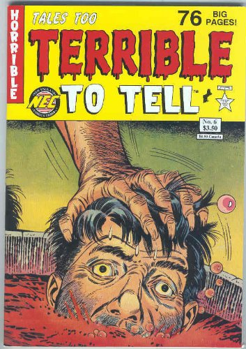 Tales Too Terrible to Tell Issue #6]()