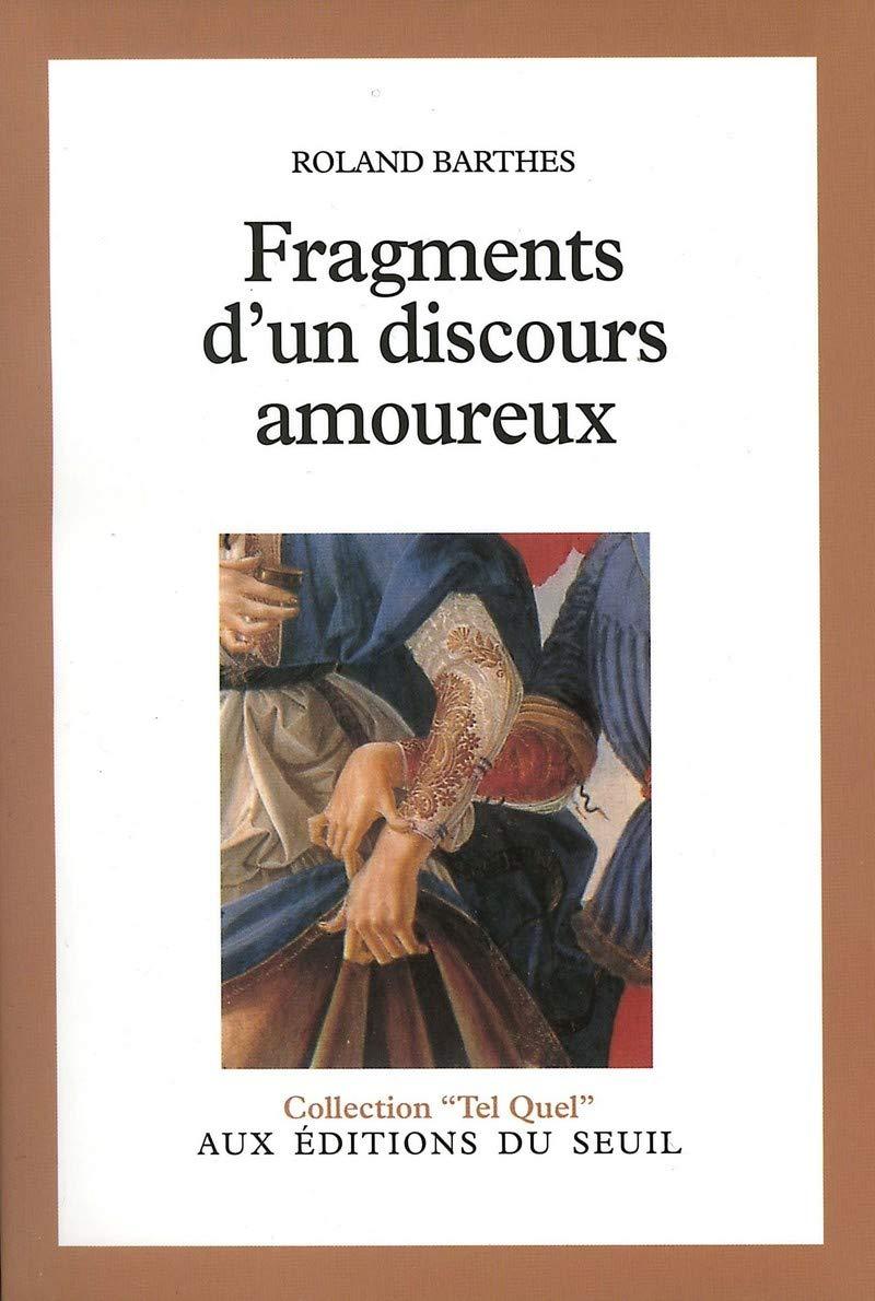 Fragments D'un Discours Amoureux  Tel Quel