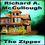 The Zipper | Richard A. McCullough