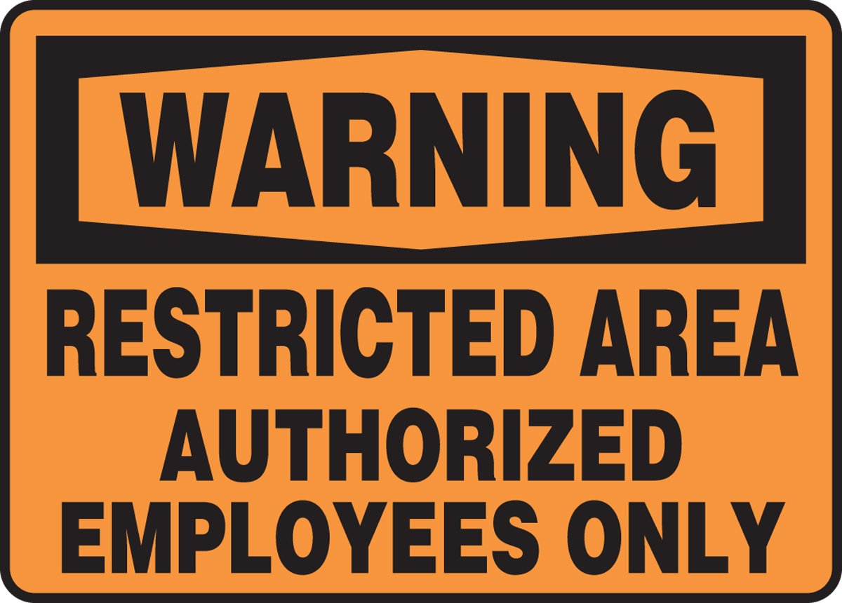 10 Length Accuform MADM306XT LegendWARNING RESTRICTED AREA AUTHORIZED EMPLOYEES ONLY Sign Dura-Plastic 14 Wide 10 Height 0.060 Thickness Black on Orange