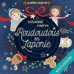 Roudoudous en Laponie : Série complète | Susanne Finken