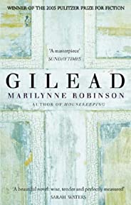 Gilead: Winner of the Pulitzer Prize for Fiction (English Edition)