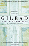 Gilead: Winner of the Pulitzer Prize for Fiction