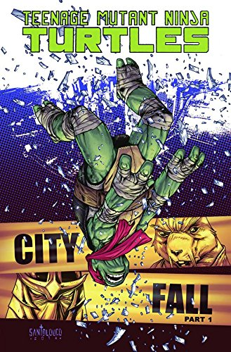 Teenage Mutant Ninja Turtles Volume 6: City Fall Part (Ninja Turtle Collectables)